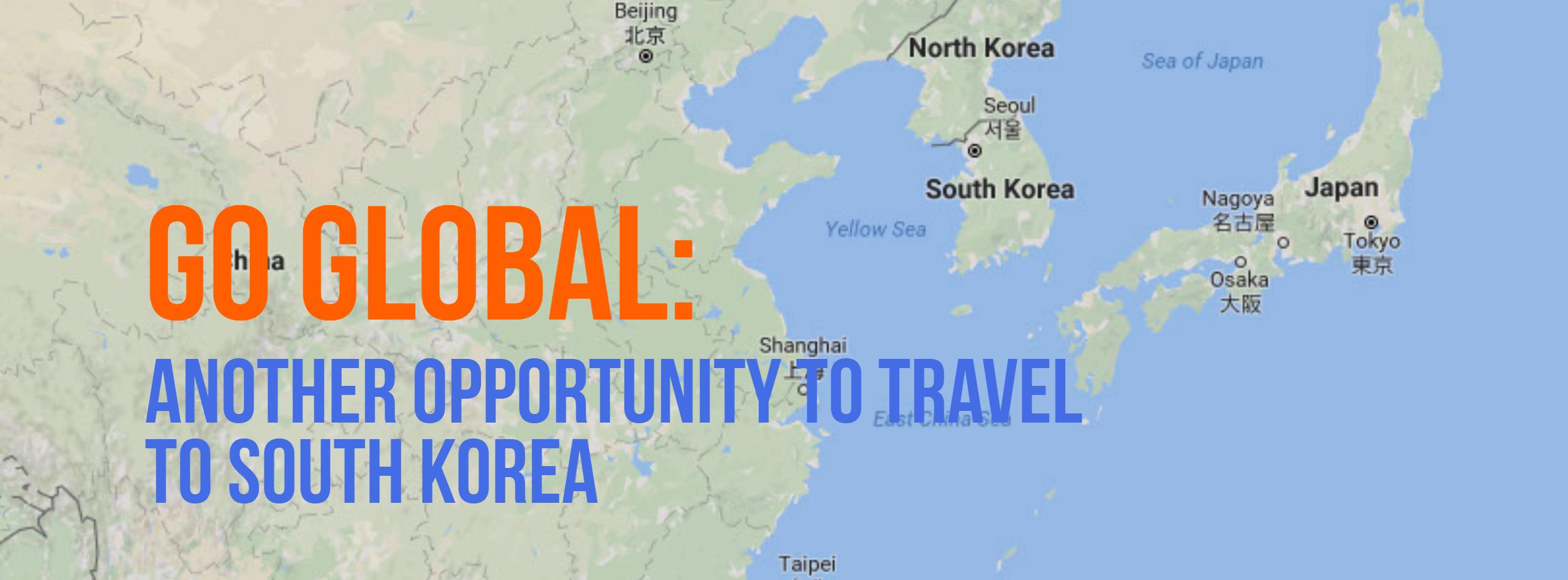 Go Global another opportunity to travel to South Korea
