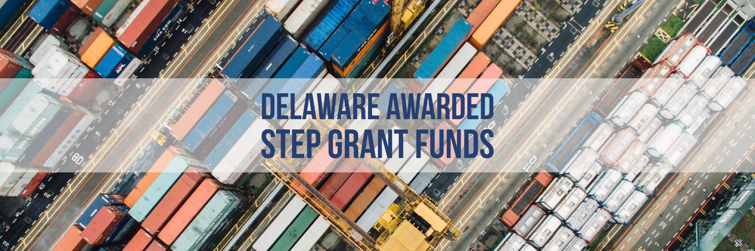 Delaware Awarded STEP Grant Funds