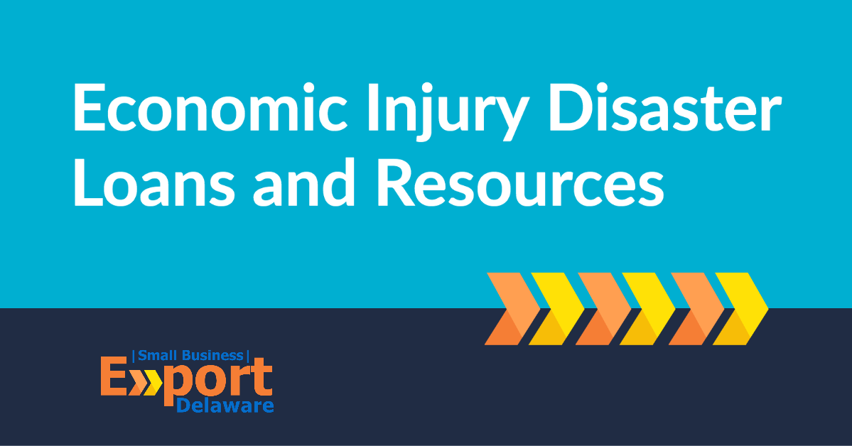 Economic Injury Disaster Loans and Resources