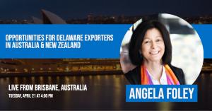 Opportunities for Delaware Exporters in Australia & New Zealand Webinar Graphic