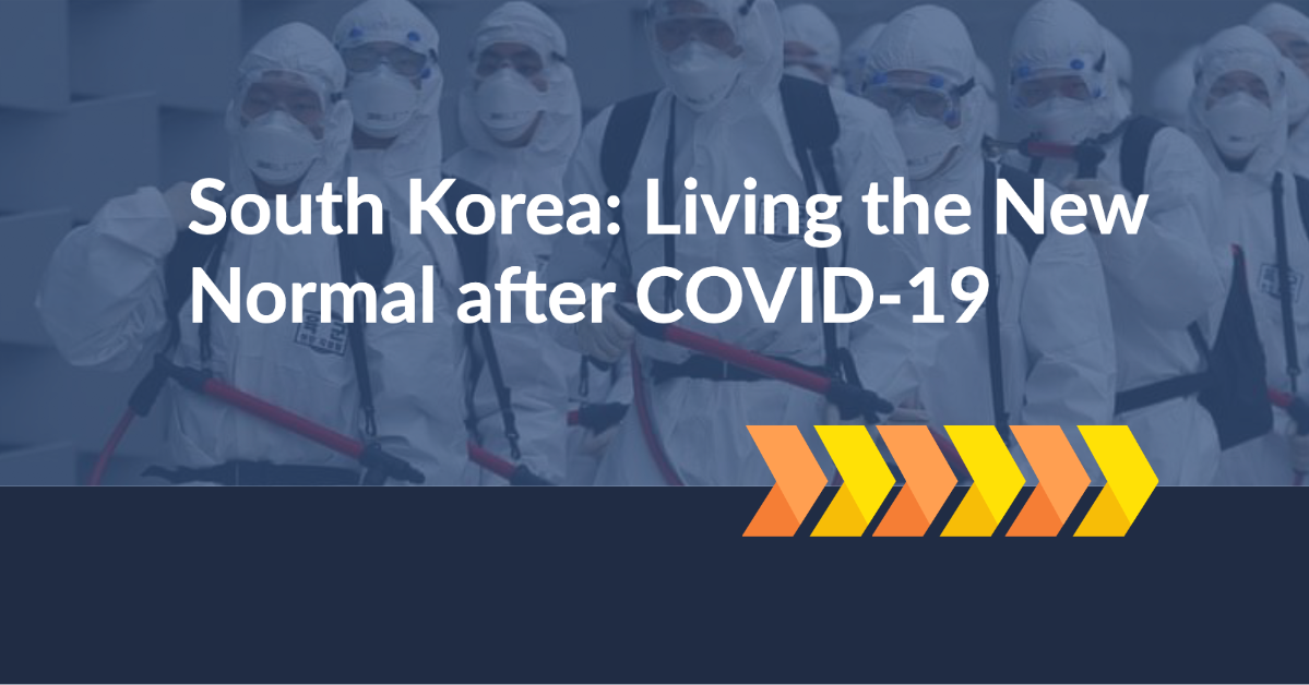 South Korea, Living the New Normal
