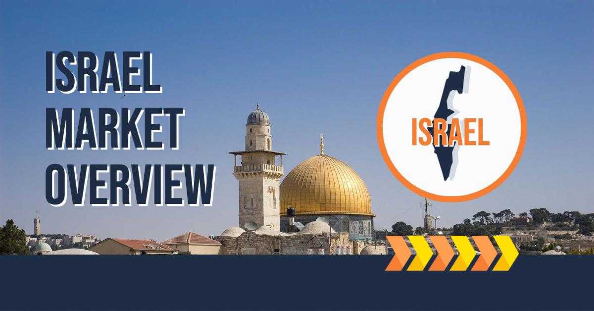 Israel Market Overview